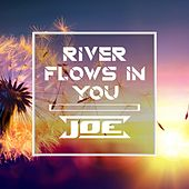 River flows in you de Joe