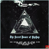 The Secret Power of Hip Hop by Various Artists