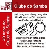 Clube do Samba: 40 Anos do Clube do Samba von Vários Artistas