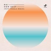 How Deep (Nuff Pedals Remix) de R H I