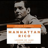 Manhattan-Rico by George Russell