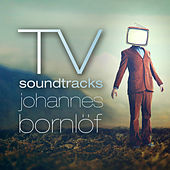 TV Soundtracks by Johannes Bornlöf