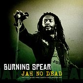 Jah No Dead von Burning Spear