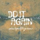 Do It Again by Dave Pettigrew