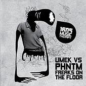 Freaks On The Floor von Umek