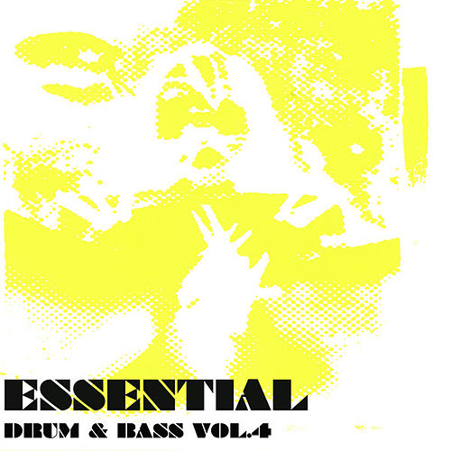 Essential Drum & Bass Vol 4 by Various Artists