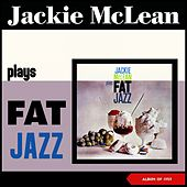 Fat Jazz (Album of 1959) von Jackie McLean