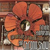 The Chrono Show von Richard Thompson