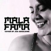 Mala Fama (Cover) de Joa Geraldine