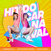 Hit do Carnaval #1 by Kaya Conky CyberKills