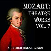Mozart: Theatre Works Vol. 7 de Gunther Hasselmann