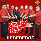 Herederos by Granizo Rojo