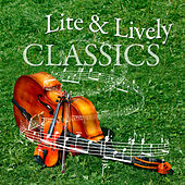 Lite & Lively classics by Various Artists