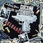 Cocaine Cowboys Reloaded by Smigg Dirtee