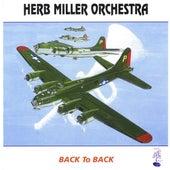 Back T O Back by Herb Miller Orchestra