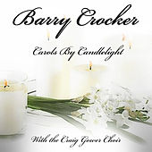 Carols By Candel Light by Barry Crocker