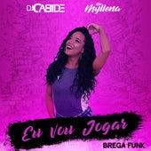 Eu Vou Jogar (Brega Funk) de DJ Cabide