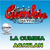 La Cumbia Acatlan by Grupo La Cumbia