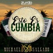 Esto Es Cumbia by Michael Salgado
