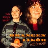 Orangenlikör mit Schuss de Das Kieler Duett