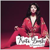 In Conversation 1983 by Kate Bush