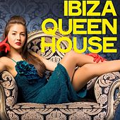Ibiza Queen House by Various Artists