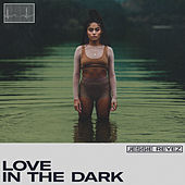 LOVE IN THE DARK de Jessie Reyez