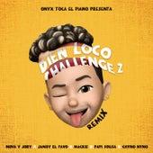 Bien Loco Challenge 2 (Remix) by Nova Y Jory