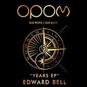 Years EP by Edward Bell