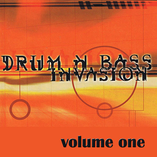 Drum 'n' Bass Invasion Vol 1 by Various Artists