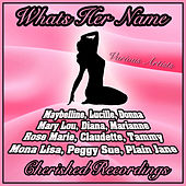 Whats Her Name by Various Artists