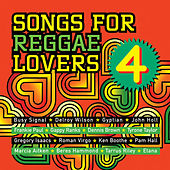Songs For Reggae Lovers Vol. 4 von Various Artists