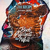 Back Against The Wall von The Recipe