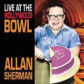 Live At The Hollywood Bowl by Allan Sherman