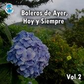 Boleros de Ayer, Hoy y Siempre, Vol. 2 by German Garcia