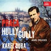Praga Hully Gully a další by Karel Duba se svou skupinou