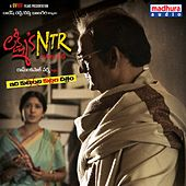 Lakshmi's NTR (Original Motion Picture Soundtrack) von Kalyani malik