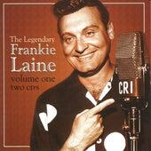 Legendary Frankie Laine Vol 1 by Frankie Laine
