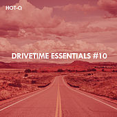 Drivetime Essentials, Vol. 10 de Hot Q