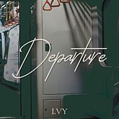 Departure by Ivy