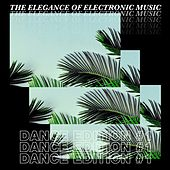The Elegance of Electronic Music - Dance Edition #1 by Calmani