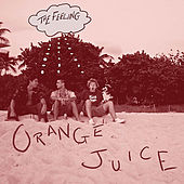 The Feeling by Orange Juice