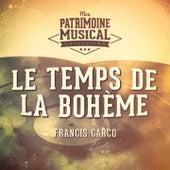 Le temps de la bohème (Ils interprètent Francis Carco) by Multi-interprètes