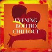 Evening Bolero Chillout de Latin Sound, The Latin Party Allstars, Boleros