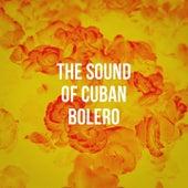 The Sound Of Cuban Bolero de Afro Cuban All Stars, Latino Boom, Romantico Latino