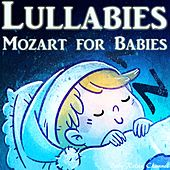 Lullabies: Mozart for Babies di Baby Relax Channel