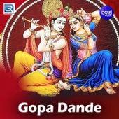 Gopa Dande de Soma, Sailabhama, Santosh, Kaalpana, Tapu Mishra, Geeta Das, Sourav, Kumar Bapi