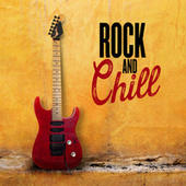 Rock and Chill de Various Artists