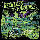 Reckless Paradise by Billy Talent