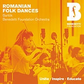 Romanian Folk Dances by Benedetti Foundation Orchestra